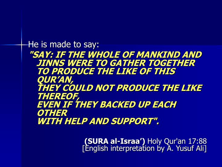 He is made to say: