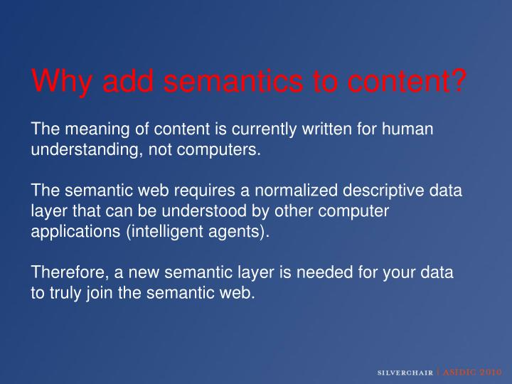 Why add semantics to content?