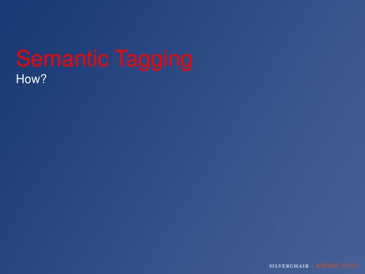 Semantic Tagging
