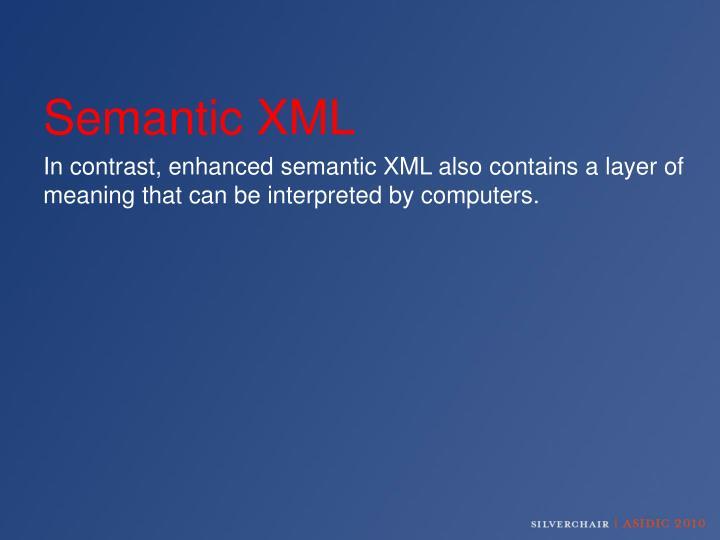 Semantic XML