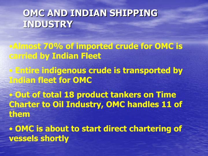 OMC AND INDIAN SHIPPING INDUSTRY