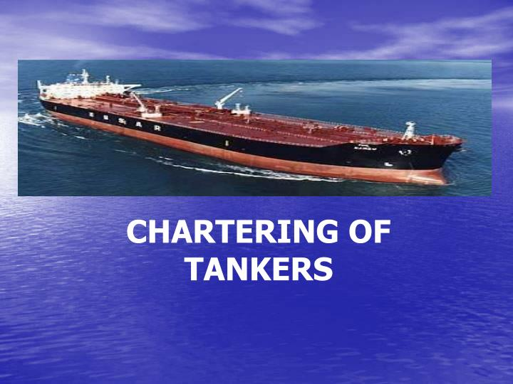 CHARTERING OF