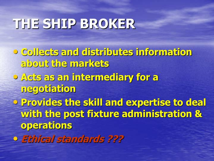 THE SHIP BROKER