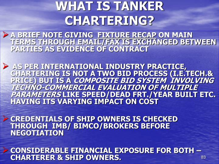 WHAT IS TANKER CHARTERING?