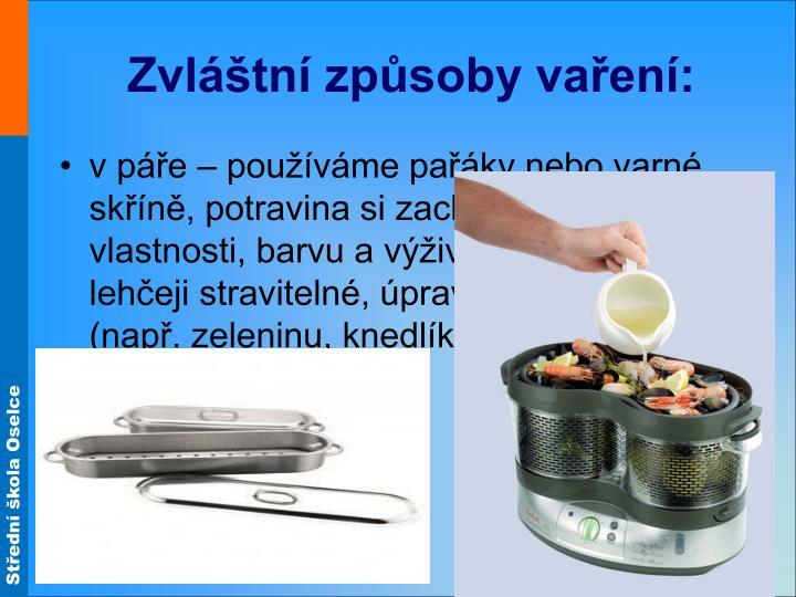 Zvláštní způsoby vaření: