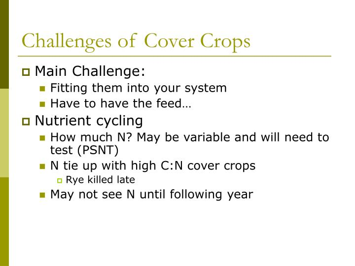 Challenges of Cover Crops