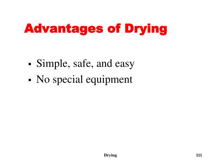Advantages of Drying