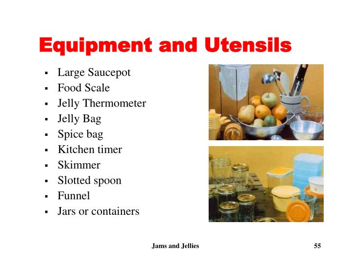 Equipment and Utensils