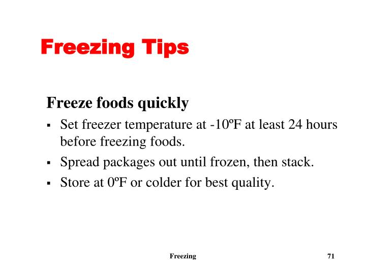 Freezing Tips