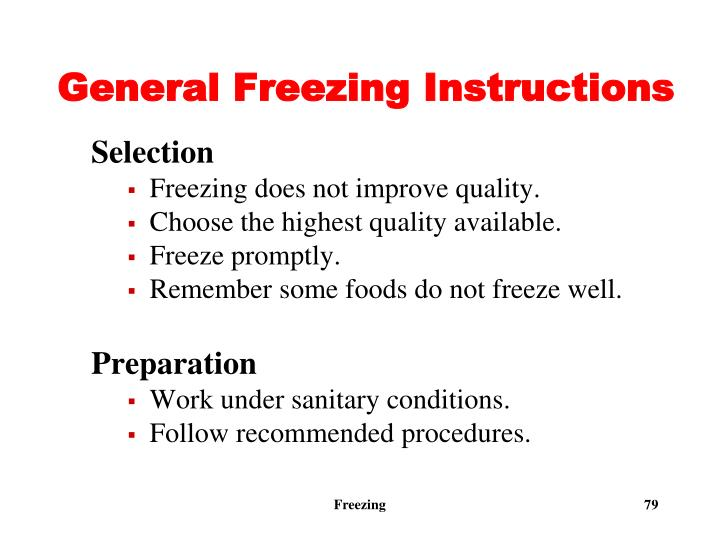 General Freezing Instructions