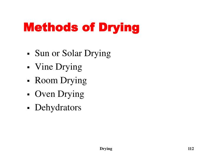 Methods of Drying