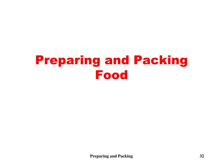Preparing and Packing Food