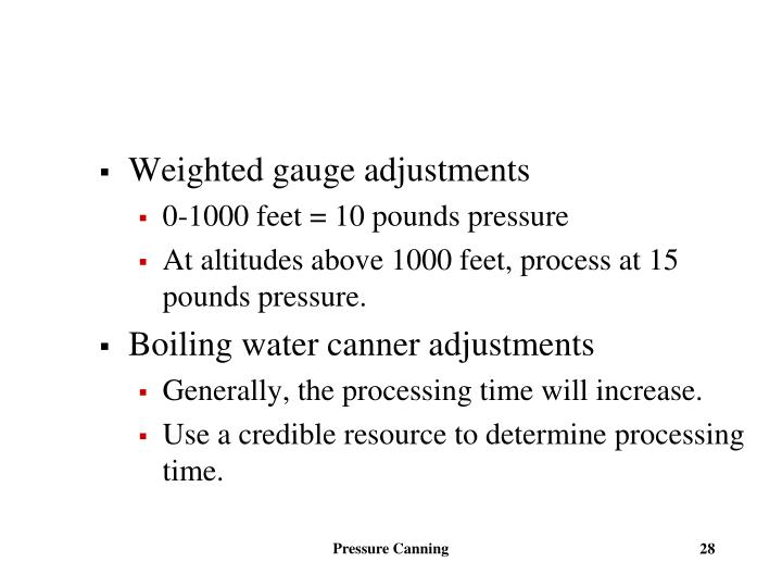 Weighted gauge adjustments