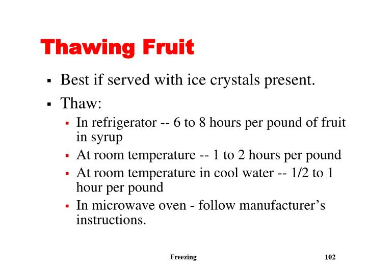 Thawing Fruit