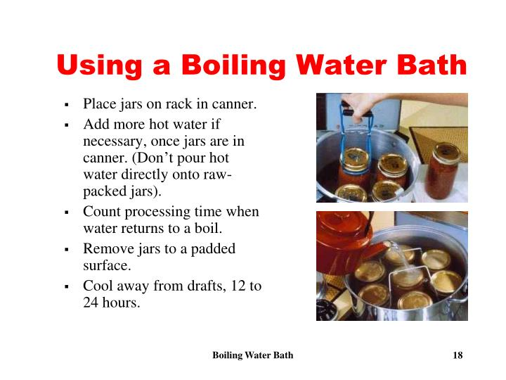 Using a Boiling Water Bath