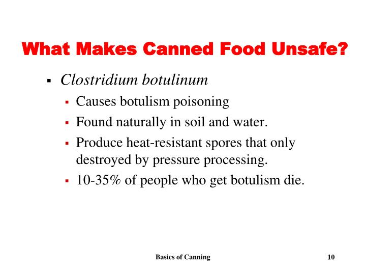 What Makes Canned Food Unsafe?
