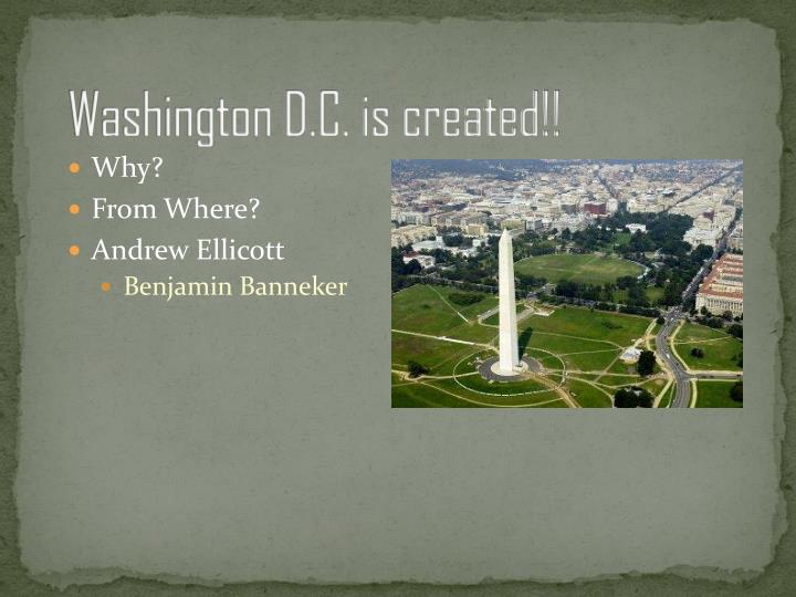 Washington D.C. is created!!