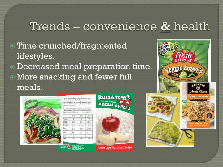 Trends – convenience