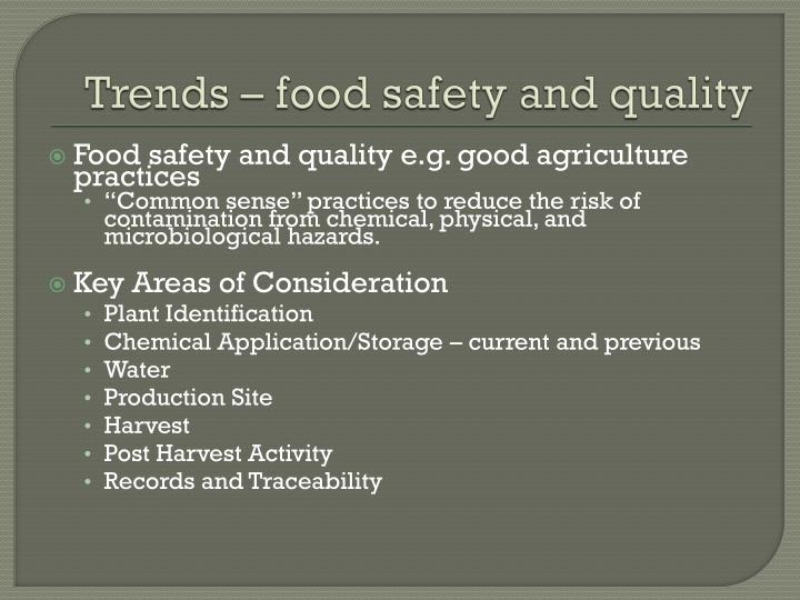 Trends – food safety and quality