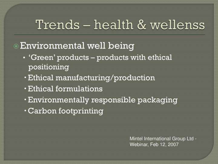 Trends – health &