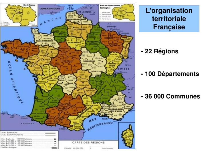 L'organisation territoriale Française