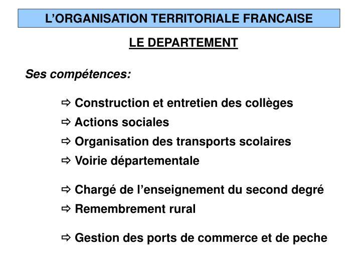 L'ORGANISATION TERRITORIALE FRANCAISE