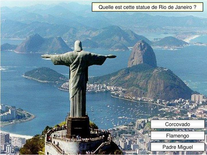 Quelle est cette statue de Rio de Janeiro ?