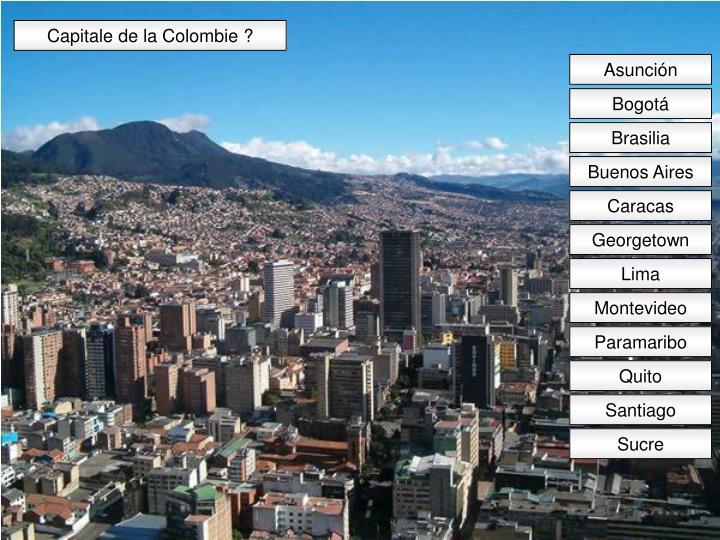 Capitale de la Colombie ?