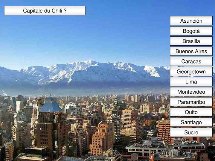 Capitale du Chili ?