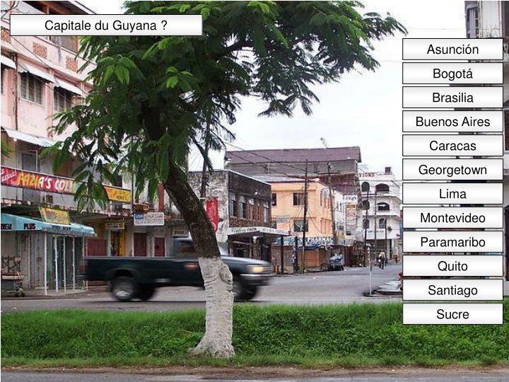Capitale du Guyana ?
