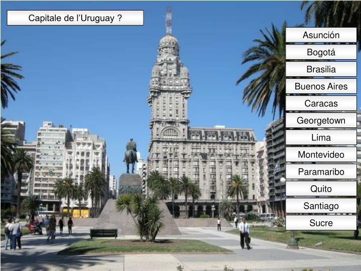 Capitale de l'Uruguay ?