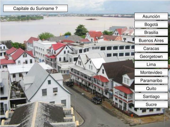 Capitale du Suriname ?
