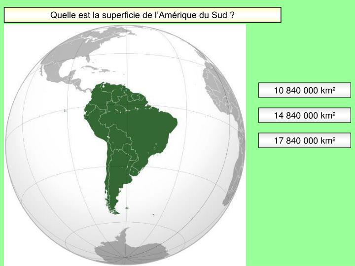 Quelle est la superficie de l'Amérique du Sud ?