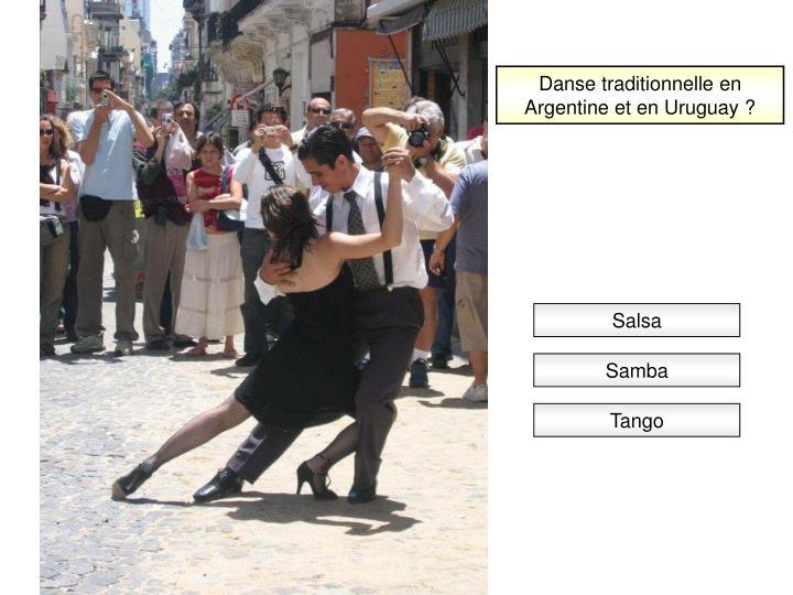 Danse traditionnelle en Argentine et en Uruguay ?