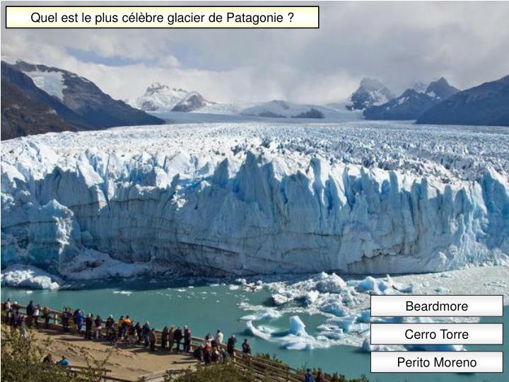 Quel est le plus célèbre glacier de Patagonie ?