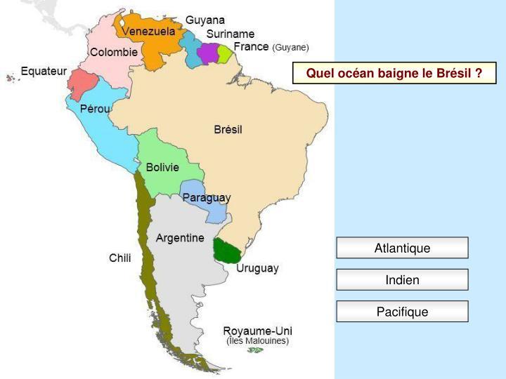 Quel océan baigne le Brésil ?