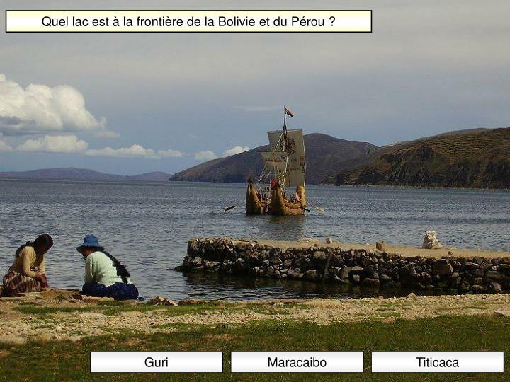 Quel lac est à la frontière de la Bolivie et du Pérou ?
