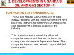 2 developments in uganda s oil and gas sector 4