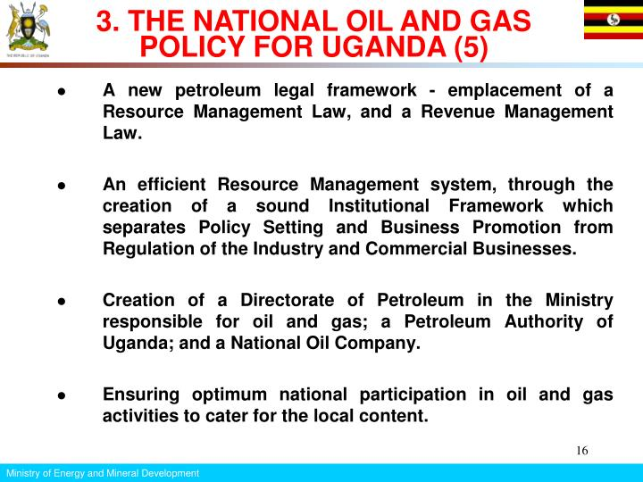 3. THE NATIONAL OIL AND GAS POLICY FOR UGANDA (5)