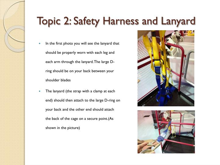 Topic 2: Safety Harness and Lanyard