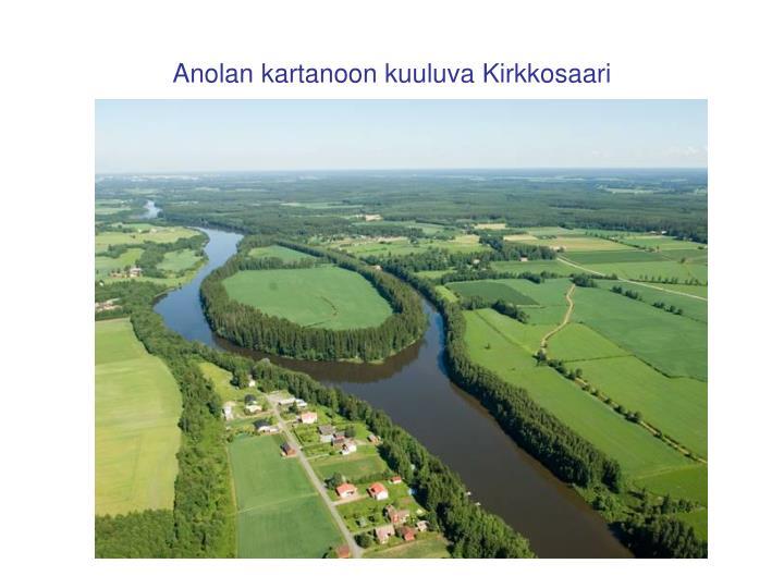 Anolan kartanoon kuuluva Kirkkosaari