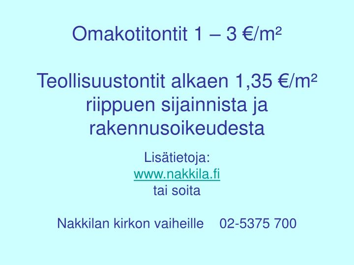 Omakotitontit 1 – 3 €/m²