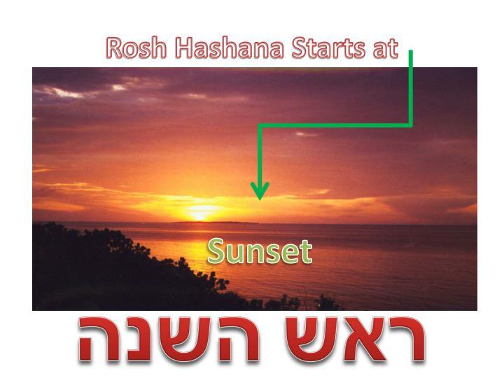 Rosh Hashana Starts at