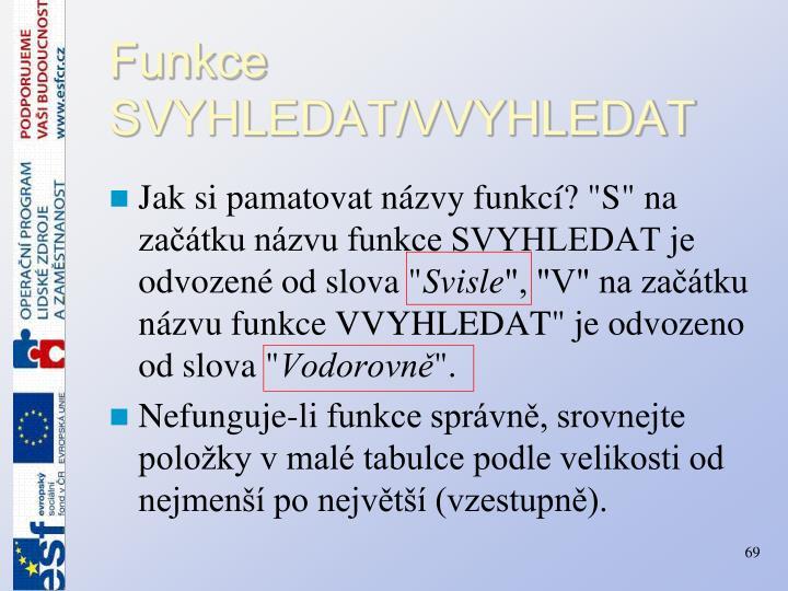 Funkce SVYHLEDAT/VVYHLEDAT