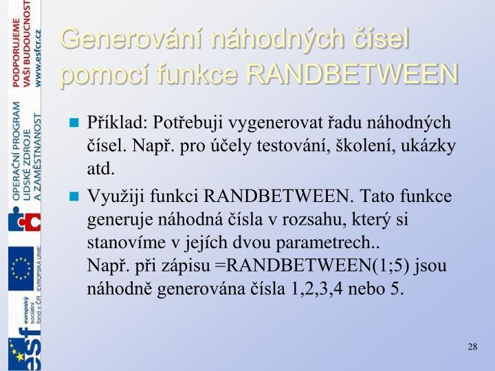 Generování náhodných čísel pomocí funkce RANDBETWEEN