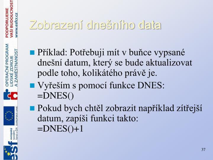 Zobrazení dnešního data