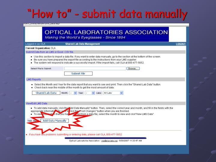 """How to"" - submit data manually"