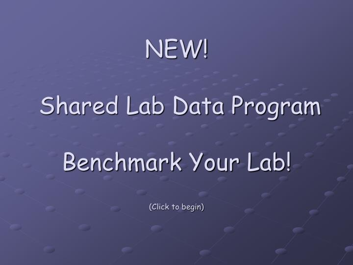 New shared lab data program benchmark your lab click to begin