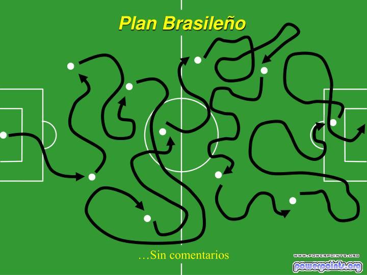Plan Brasileño