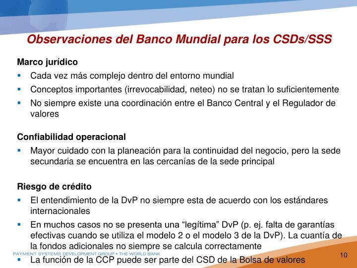 Observaciones del Banco Mundial para los CSDs/SSS
